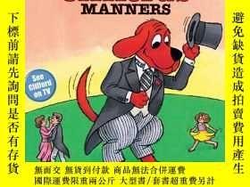 二手書博民逛書店Clifford罕見the Big Red Dog: Clifford s Manners-大紅狗克利福德:克利福