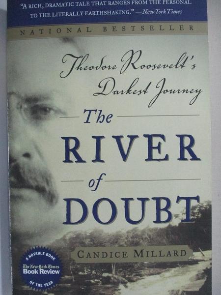 【書寶二手書T1/歷史_HY2】The River of Doubt: Theodore Roosevelt's Darkest Journey