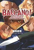 (二手書)BACCANO!大騷動!(1):The Rolling Bootlegs