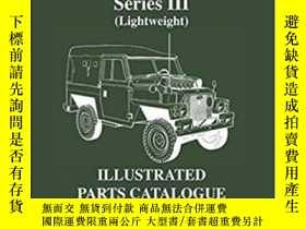 二手書博民逛書店Military罕見Land Rover Series III Lightweight. Parts Catalo