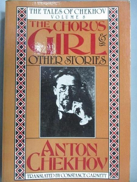 【書寶二手書T9/原文小說_LPC】The Chorus Girl and other Stories_Anton