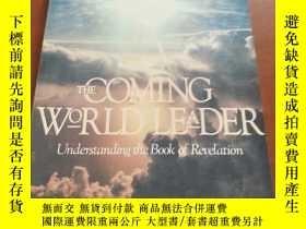 二手書博民逛書店THE罕見COMING WORLD LEADER, UNDERS