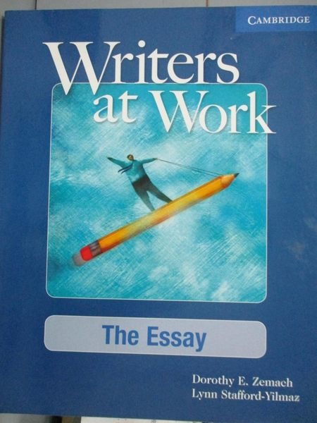 【書寶二手書T1/語言學習_XER】Writers at Work: The Essay_Zemach, Dorothy E