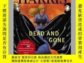 二手書博民逛書店罕見二手!Dead And Gone: A Sookie Sta