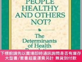二手書博民逛書店Why罕見are Some People Healthy and Others Not? (Social Inst