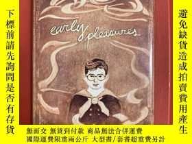 二手書博民逛書店Early罕見Pleasures: Memoirs of a S