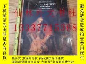 二手書博民逛書店【罕見】荷蘭繪畫 Dutch Painting, 1600-18