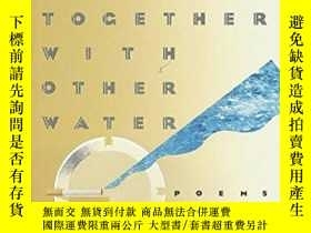 二手書博民逛書店Where罕見Water Comes Together With Other WaterY364682 Ray
