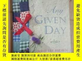 二手書博民逛書店ANY罕見GIVEN DAY【JESSIE LEE BROWN