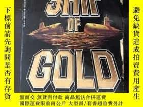 二手書博民逛書店SHIP罕見OF GOLD 黃金船 英文原版 1987 by T