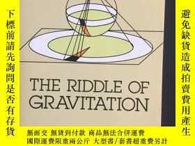 二手書博民逛書店The罕見Riddle of Gravitation: Revised and Updated Edition 英