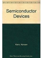 二手書博民逛書店 《Semiconductor Devices》 R2Y ISBN:0136146031│K.Kano