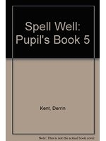 二手書博民逛書店 《Spell Well: Pupil s Book 5》 R2Y ISBN:0194000575│DerrinKent