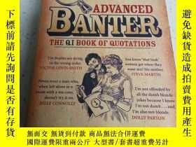 二手書博民逛書店ADVANCED罕見BANTER(英文)Y212829