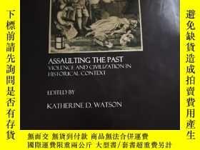 二手書博民逛書店Assaulting罕見the Past:Violence an