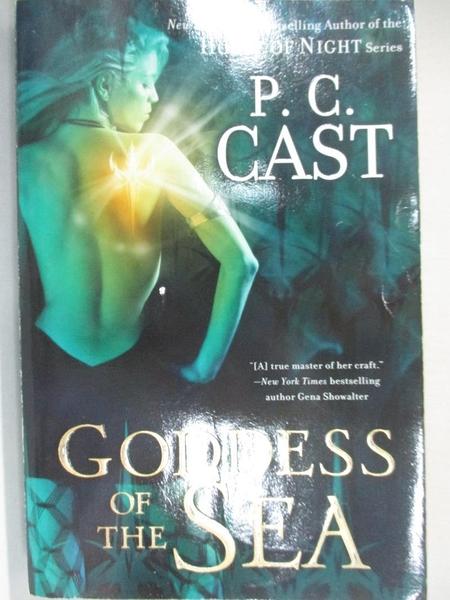 【書寶二手書T8/原文小說_AYY】Goddess of the Sea_Cast, P. C.