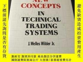 二手書博民逛書店New罕見Concepts In Technical Trading SystemsY319896 J. We