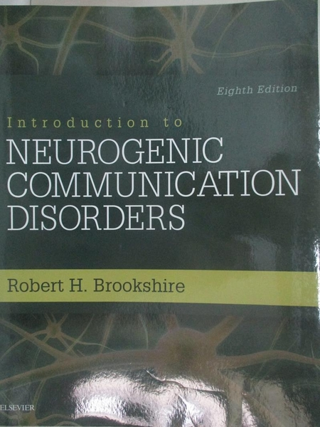【書寶二手書T1/大學理工醫_DS2】Introduction to Neurogenic Communication Disorders