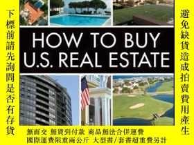 二手書博民逛書店How罕見to Buy U.S. Real Estate with the Personal Property P