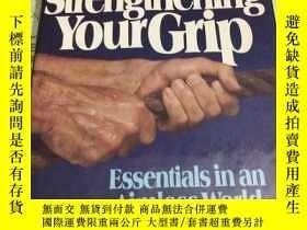 二手書博民逛書店Strengthening罕見your gripY7088