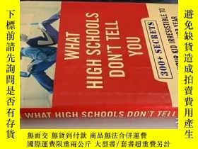 二手書博民逛書店What罕見High Schools Dont Tell You