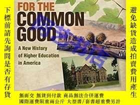 二手書博民逛書店For罕見the Common Good: A New Hist