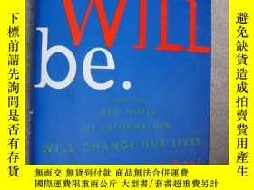 二手書博民逛書店what罕見will be:how the new world