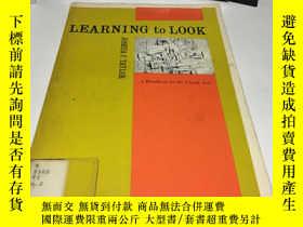 二手書博民逛書店Learning罕見to Look : A Handbook f