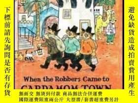 二手書博民逛書店When罕見The Robbers Came To Cardamom TownY255562 Thorbjor