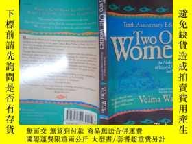 二手書博民逛書店Two罕見Old Women, 10th Anniversary