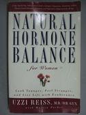 【書寶二手書T3/養生_GGS】Natural Hormone Balance for Women_Reiss, Uzz