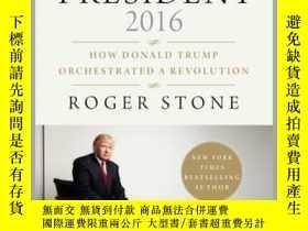 二手書博民逛書店The罕見Making of the President 2016Y410016 Roger Stone Sk