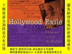 二手書博民逛書店Hollywood罕見Exile, Or How I Learn