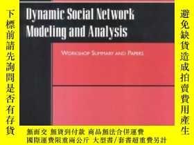 二手書博民逛書店Dynamic罕見Social Network Modeling And AnalysisY364153 Bc