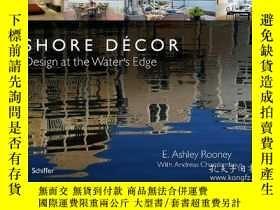 二手書博民逛書店Shore罕見Décor: Design at the Wate