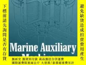 二手書博民逛書店Marine罕見Auxiliary Machinery Seventh Edition-船用輔機第七版Y436