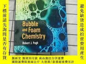 二手書博民逛書店Bubble罕見and Foam Chemistry Y268220 Robert J Pugh 著 Robe