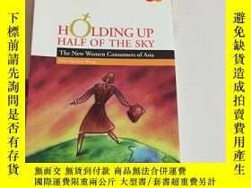 二手書博民逛書店HOLDING罕見UP HALF THE SKY - WOMEN CONSUMERS OF ASIA女性營銷手冊奇