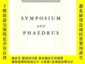 二手書博民逛書店Symposium罕見And Phaedrus (everyman s Library)Y256260 Pla