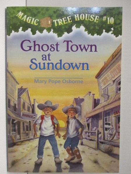 【書寶二手書T3/原文小說_BG9】Magic Ttee House #10 Ghost Town at Sundown