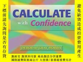 二手書博民逛書店罕見!Calculate with ConfidenceY156