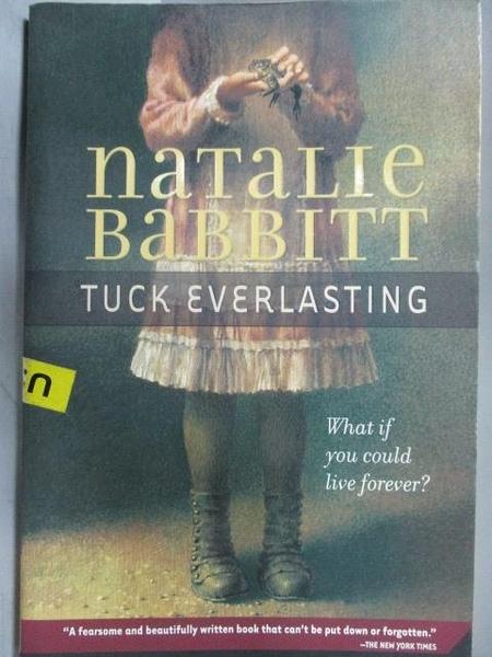 【書寶二手書T7/原文小說_ORJ】Tuck Everlasting_Natalie Babbitt