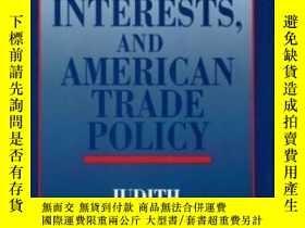 二手書博民逛書店Ideas,罕見Interests And American Trade PolicyY256260 Judi