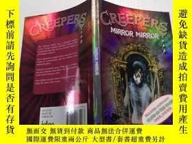 二手書博民逛書店Creepers罕見Mirror mirror:爬行鏡Y200392