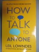 【書寶二手書T2/財經企管_JNZ】How to Talk to Anyone-92 Little Tricks For