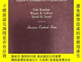 二手書博民逛書店【英文原版】Modern罕見Criminal Procedure: Cases,Comments,Question