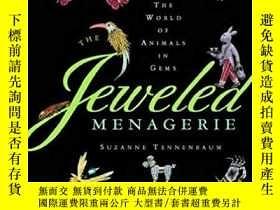 二手書博民逛書店The罕見Jeweled Menagerie: A World