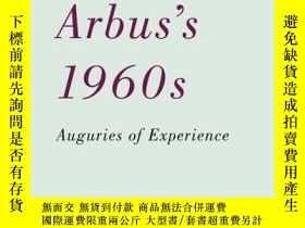 二手書博民逛書店Diane罕見Arbus s 1960s-黛安·阿布斯的60 Y436638 Frederick Gross