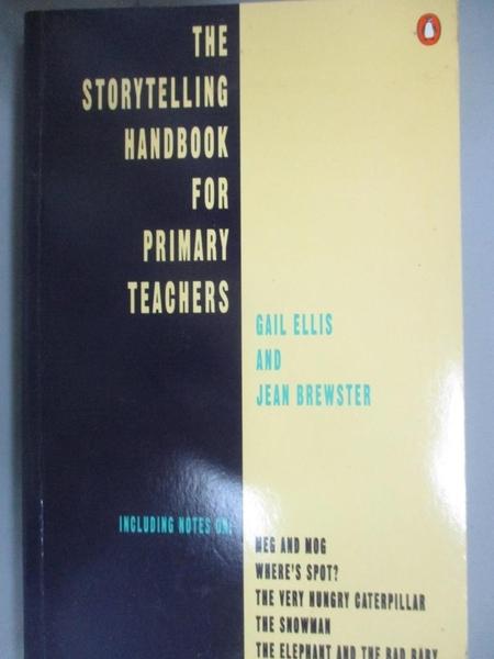 【書寶二手書T1/大學教育_NIN】Storytelling Handbook for Primary Teachers