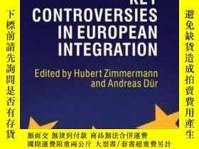 二手書博民逛書店Key罕見Controversies In European IntegrationY464532 Huber